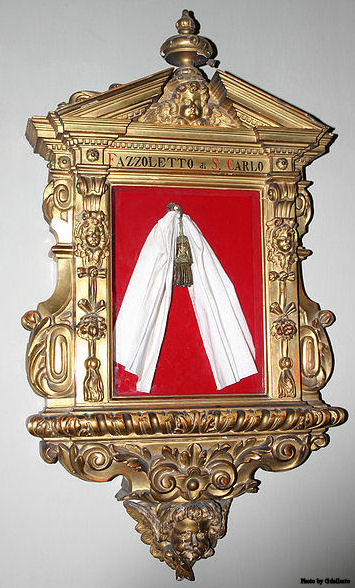 Handkerchief belonged to St. Charles Borromeo, in Saint Charles' chapel in the church of San Carlo al Corso church in Milan.
