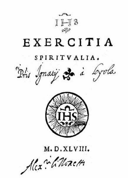 The Spiritual Exercises of St. Ignatius, Photo of the First Edition, 1548.